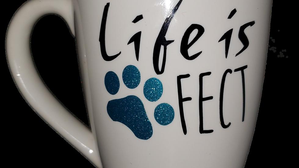 Life Is Pawfect Mug