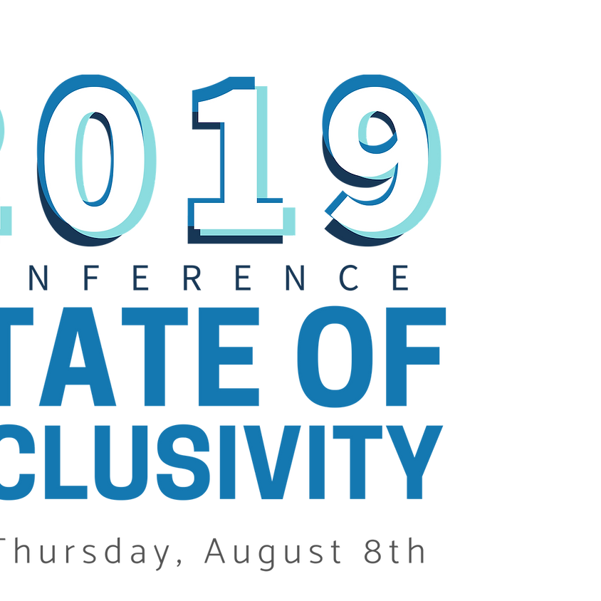 State of Inclusivity, 2019 Conference