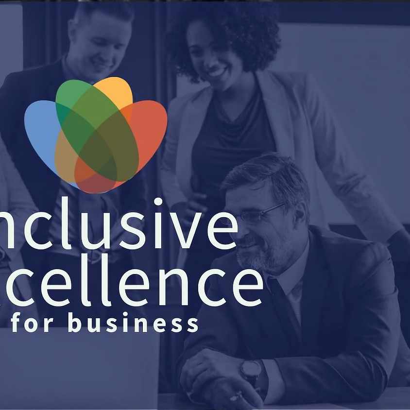 Inclusive Excellence for Business:  Training and Education
