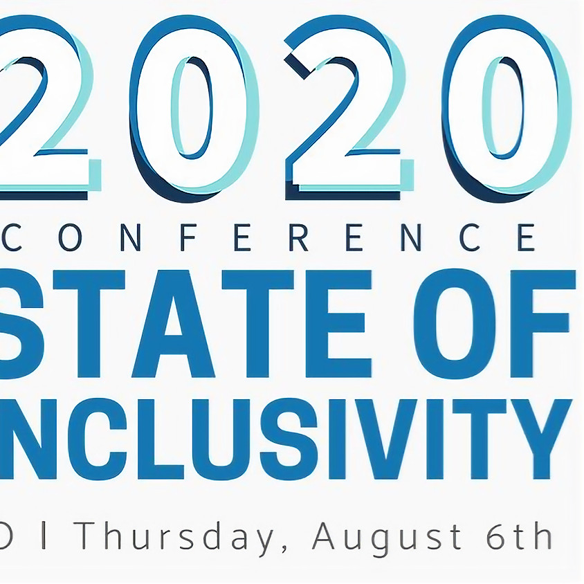 State of Inclusivity, 2020 Conference