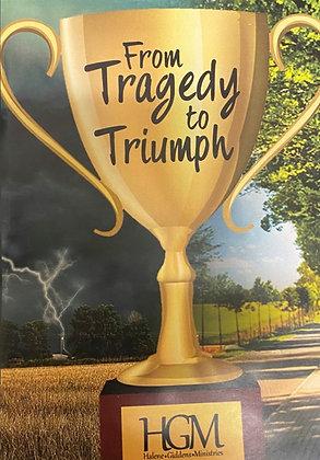 From Tragedy to Triumph WWD (single)