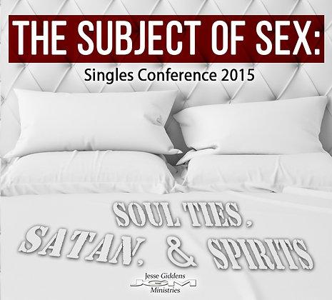 The Subject of Sex: Soul Ties, Satan & Spirits