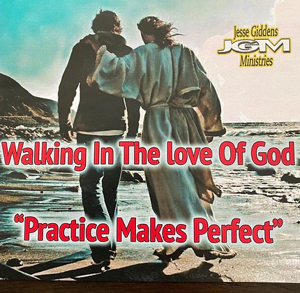 Walking in the Love of God (series)