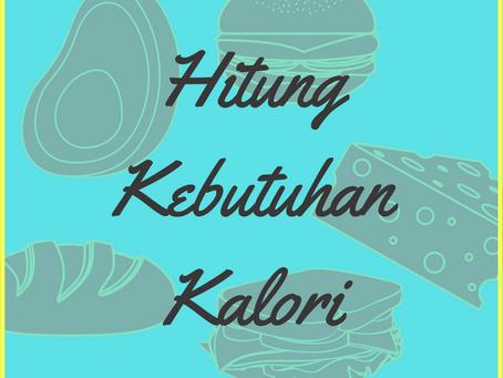 1. Hitung Kebutuhan Kalori