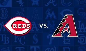Cincinnati Reds vs Arizona Diamondbacks (6:40pm)