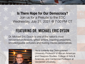 Event: Is Our Democracy Dead? Featuring Dr. Michael Eric Dyson