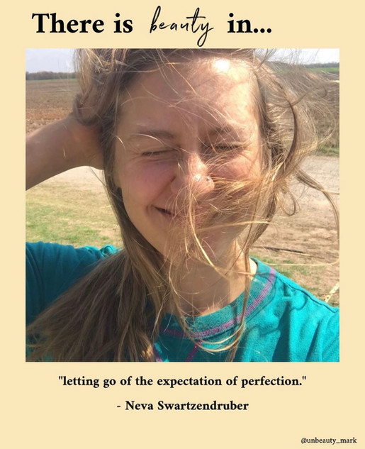 There is beauty in letting go of the expectation of perfection.
