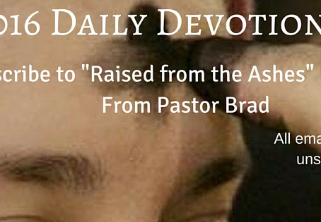 Raised form the Ashes: Lent – Day 8