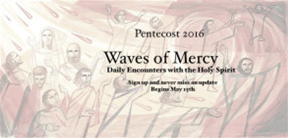 Waves of Mercy pentecost-1024x493