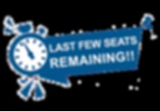 LAST FEW SEATS REMAINING.png
