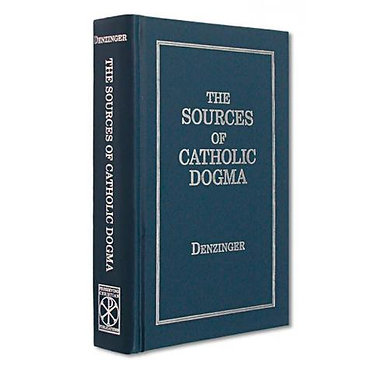 Book: The Sources of Catholic Dogma [Enchiridion Symbolorum] (Denzinger)