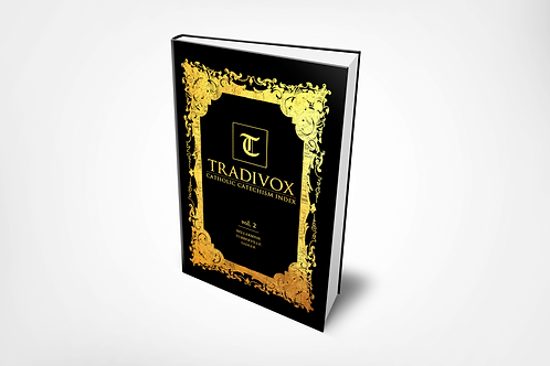 Volume 2: Tradivox Catholic Catechism Index