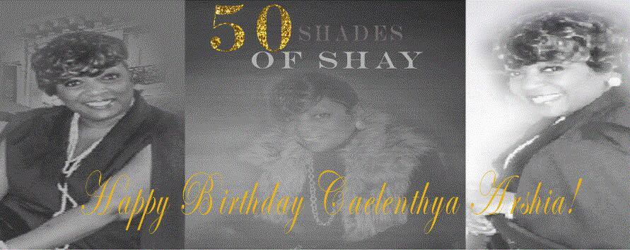 #50ShadesOfShay