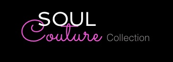 Soul Couture Collection