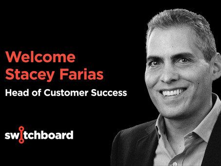Stacey Farias joins Switchboard as Head of Customer Success