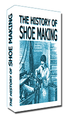History of shoe making the book