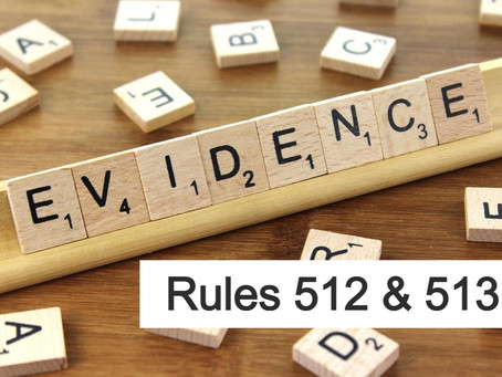 The Woodlands Criminal Defense Attorney - Texas Rules of Evidence RULES 512 & 513
