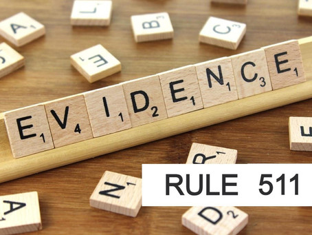 The Woodlands Criminal Defense Attorney -Texas Rules of Evidence Series RULE 511