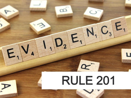 Conroe Criminal Defense Lawyer - Rules of Evidence Series RULE 201