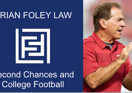 What does Nick Saban have to say about Second Chances?  And how does this relate to criminal law?