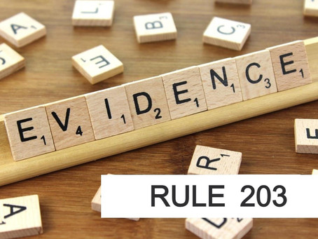 Conroe Criminal Defense Lawyer - Rules of Evidence Series RULE 203