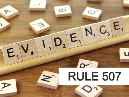 Woodlands Criminal Defense Attorney - Rules of Evidence Series RULE 507