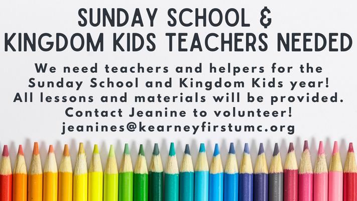 Sunday School and Kingdom Kids Teachers Needed