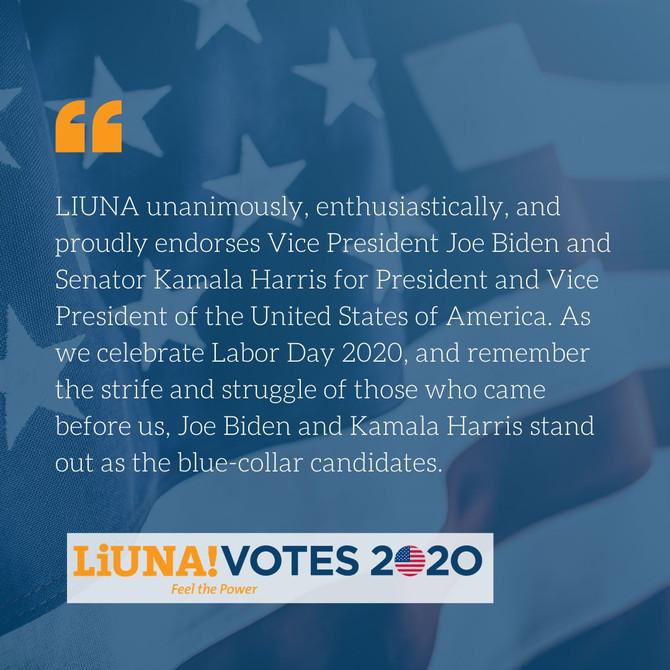 LIUNA & Laborers Local 1010 proudly endorses Joe Biden and Kamala Harris