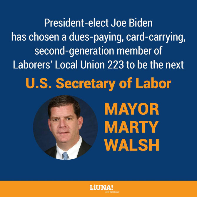 LIUNA Praises Selection of Mayor Walsh for Labor Secretary