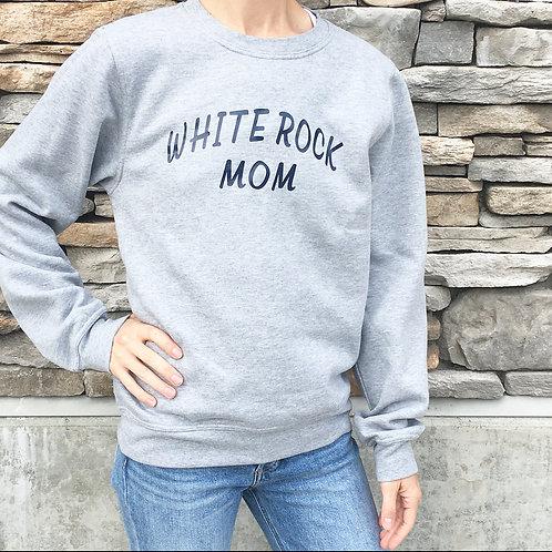WHITE ROCK MOM | SWEATSHIRT GRAY