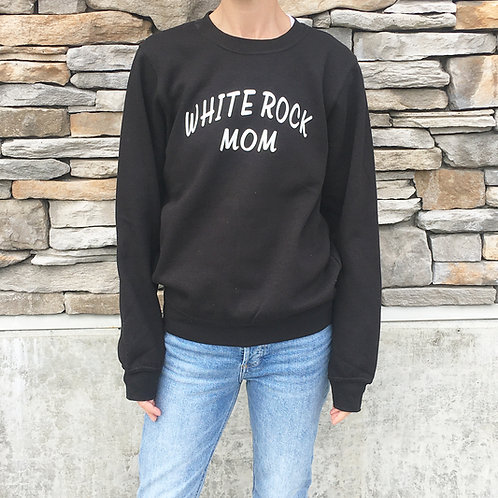 WHITE ROCK MOM | SWEATSHIRT BLACK