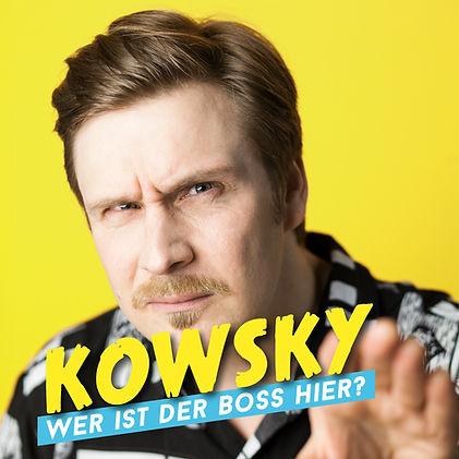 Kowsky_Wer ist der Boss hier.jpg