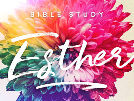 Bible Study: Esther (Chapters 7 - 9)