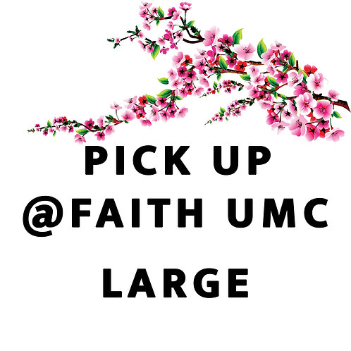 Pick up at Faith UMC ONLY between noon and 1pm: Bento- Large