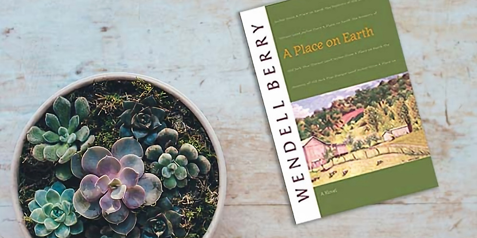 """Book Discussion of """"A Place on Earth,"""" by Wendell Berry"""