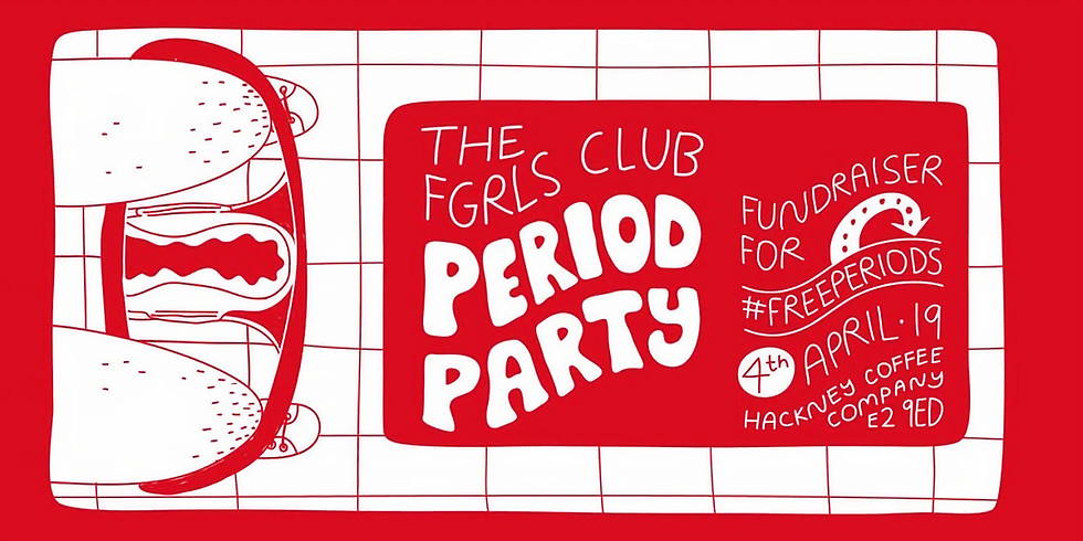 The FGRLS CLUB Period Party Fundraiser For #FreePeriods