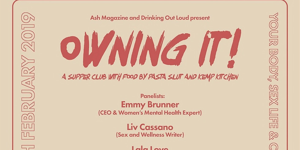 Owning it! Your body, sex life and confidence in 2019 - hosted by Ash magazine and Drinking Out Loud