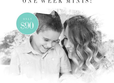 One Week Mini's!