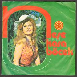 Neşe Karaböcek - Hatırla(45lik), As Plak, 1973 (orjinal: İsabella Lanetti - Ricorda Ricorda, aranjma