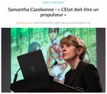 Dans la presse : Samantha Cazebonne - « L'Etat doit être un propulseur »