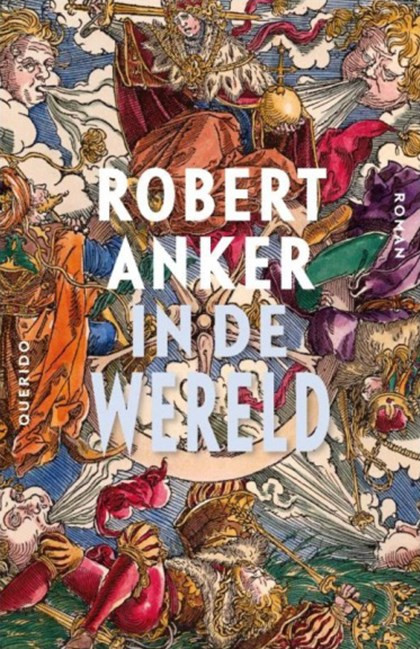 In de wereld, Robert Anker