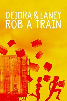 Deidre and Laney Rob a Train