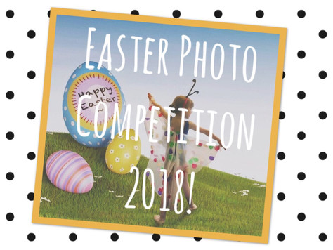 ANNOUNCEMENT: Easter Photo Competition!