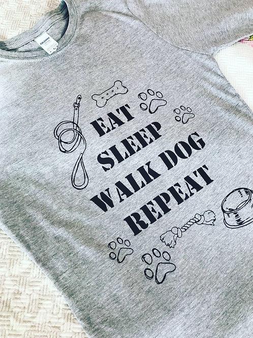 EAT SLEEP WALK DOG REPEAT