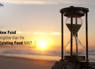 New Fund OR Existing NAV Fund?