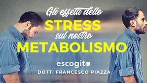 Gli effetti dello stress sul nostro metabolismo