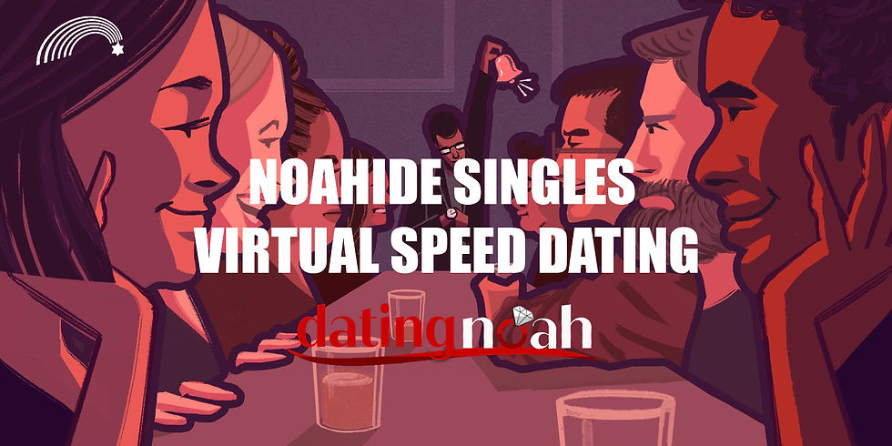 Noahide Singles - Virtual Speed Dating
