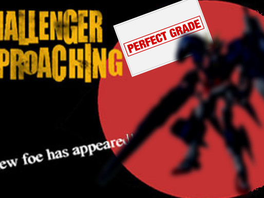 New Challenger Approaching -  A New Perfect Grade ? NANI????