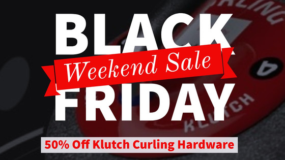 CURLING CLUB BLACK FRIDAY WEEKEND SALE