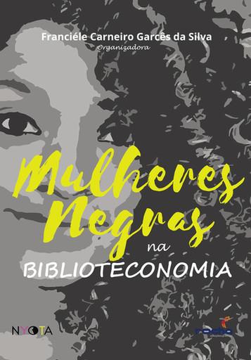 Mulheres negras na Biblioteconomia